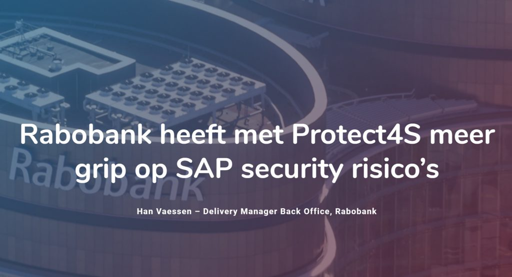 Case rabobank protect4s SAP security