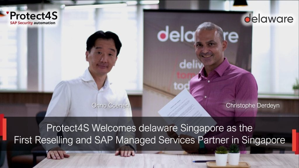 image - Protect4S Welcomes delaware Singapore as the First Reselling and SAP Managed Services Partner in Singapore