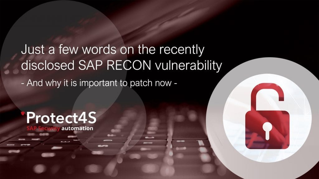 image - Just a few words on the recently disclosed SAP RECON vulnerability and why it is important to patch now